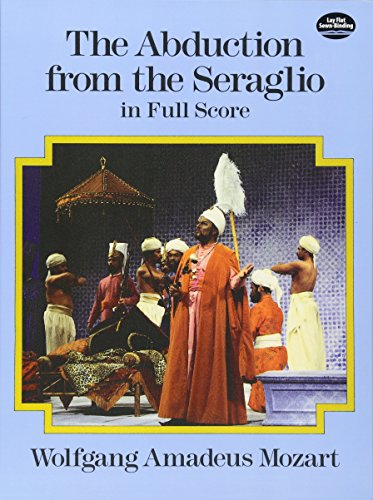 The Abduction from the Seraglio in Full Score (Dover Music Scores)