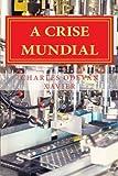 capa de A Crise Mundial: : Entrevista Anotada de Robert Kurz