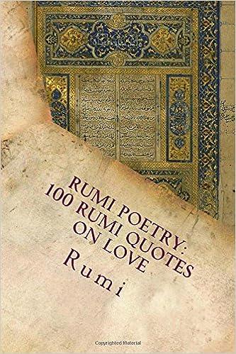 Rumi Poetry 100 Rumi Quotes On Love Rumi 9781545256442 Amazon