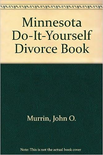 Minnesota do it yourself divorce book john o murrin 9780960778409 minnesota do it yourself divorce book solutioingenieria Choice Image
