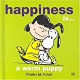 Happiness Is a Warm Puppy, Charles M. Schulz, 1841612111