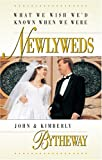What We Wish We'd Known When We Were Newlyweds, John Bytheway and Kimberly Bytheway, 1573456497