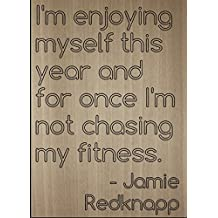 """I'm enjoying myself this year and for..."" quote by Jamie Redknapp, laser engraved on wooden plaque - Size: 8""x10"""