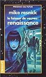 Le faiseur de veuves, tome 2 : Renaissance par Resnick