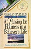 A Passion for Holiness in a Believer's Life, Charles H. Spurgeon, 1883002079