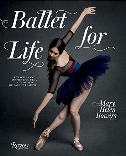 Ballet-for-Life-Exercises-and-Inspiration-from-the-World-of-Ballet-Beautiful