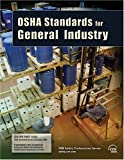 OSHA Standards for General Industry, CCH Editors and Debra Levin, 0808014382