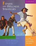 Fitness and Wellness Strategies, Seiger, Lon H. and Vanderpool, Kenneth G., 0697295796