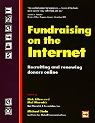 Fundraising on the Internet: Recruiting and Renewing Donors Online