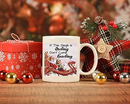 Funny Christmas Coffee Mug, If This Sleigh Is Rocking Don't Come Knocking, Santa Sleigh Mug, Funny Christmas Gift
