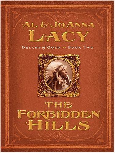 Book The Forbidden Hills (Thorndike Christian Historical Fiction)
