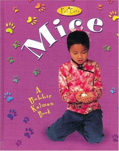 Download Mice (Pet Care (Crabtree)) PDF