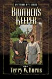 Brother's Keeper, Terry W. Burns, 1589190351