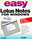 Easy Lotus Notes 3.0 for Windows, Que Development Group Staff, 1565297695