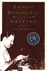 Ernest Hemingway on Writing Paperback