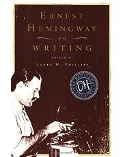 Ernest Hemingway on Writing