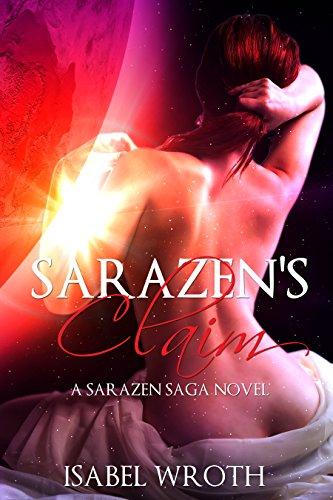 Sarazen's Claim (A Sarazen Saga Novel Book 1)