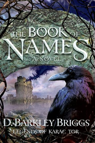 The Book of Names: A Novel (Legends of Karac Tor)