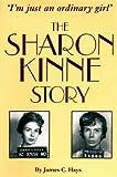 The Sharon Kinne Story, James C. Hays, 1890622109