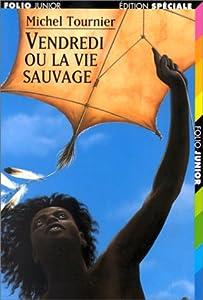 """Afficher """"Vendredi ou la vie sauvage"""""""