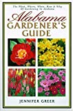 Alabama Gardener's Guide, Jennifer Greer, 1888608285