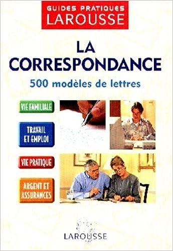 Livres gratuits en ligne LA CORRESPONDANCE. 500 modèles de lettres pdf
