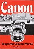 Canon Rangefinder Cameras 1933-68, Peter Dechert, 0906447305