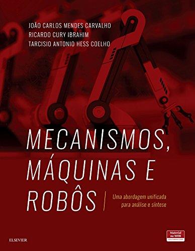Mecanismos, Máquinas e Robôs