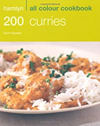 200 Curries: Hamlyn All Colour Cookbook: Over 200 Delicious Recipes and Ideas
