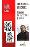 img - for San Manuel Gonzalez: Coraz n de sacerdote y pastor book / textbook / text book