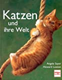 img - for Katzen und ihre Welt. book / textbook / text book