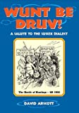 Wunt be Druv! A Salute to the Sussex Dialect
