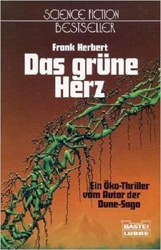 Frank Herbert - Das grüne Herz