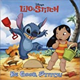 Be Good, Stitch!, RH Disney Staff, 073641343X