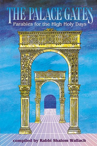 (The palace gates: Parables for the High Holy)