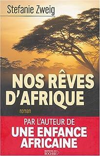 Nos rêves d'Afrique : [roman]