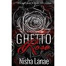 Ghetto Rose (Volume 1)