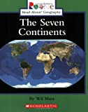The Seven Continents (Rookie Read-About Geography (Paperback))