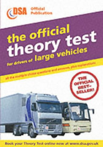 The Official Theory Test for Drivers of Large Vehicles: Valid for Theory Tests Taken from 1st April 2003