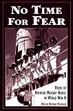 No Time for Fear, Diane B. Fessler, 0870134167