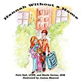 Hannah Without a Home, Patti Hall and Shelia Devine, 1613350481