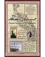 The Hidden Journals: Captain Vancouver & His Mapmaker