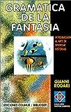 Gramatica de la Fantasia, Gianni Rodari, 950581643X