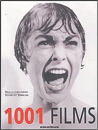 1001 films par Steven Jay Schneider