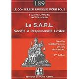 S.A.R.L. (LA) : SOCIÉTÉ À RESPONSABILITÉ LIMITÉE