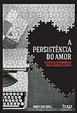 eBook A Persistência do Amor: A Santa Sede Rememora Paulo Mendes Camposnull