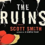 The Ruins | Scott Smith