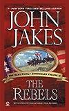 The Rebels (Kent Family Chronicles Volume 2)