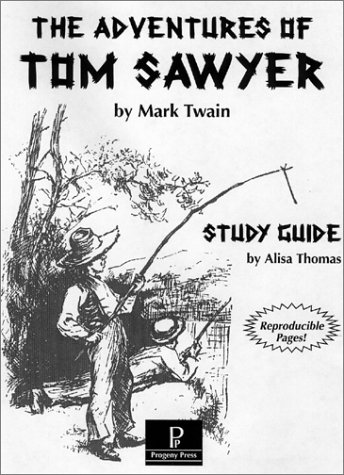 The Adventures of Tom Sawyer : Study Guide -
