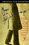Memoirs of an Anti-Semite, Gregor Von Rezzori, 0679731822